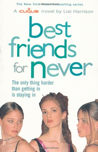 9780689875458: Best Friends for Never (Clique)