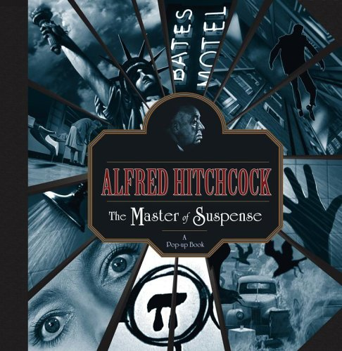 9780689875953: Alfred Hitchcock: The Master of Suspense: A Pop-up Book
