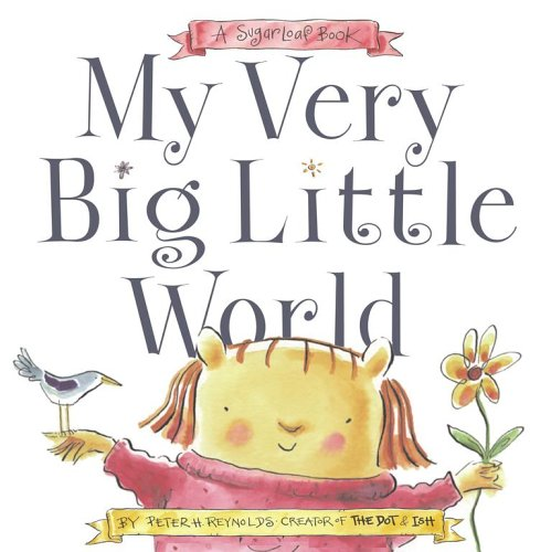 9780689876219: My Very Big Little World: A SugarLoaf Book (Sugarloaf Books)