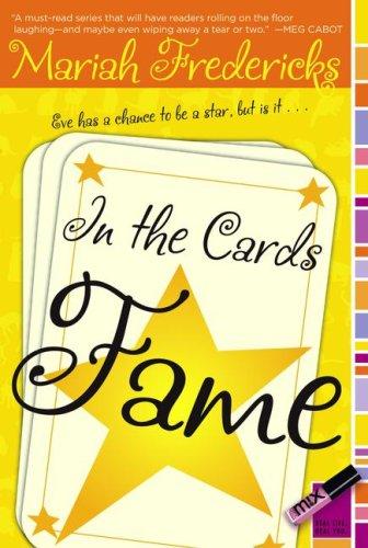In the Cards: Fame: Mariah Fredericks; Illustrator-Liselotte