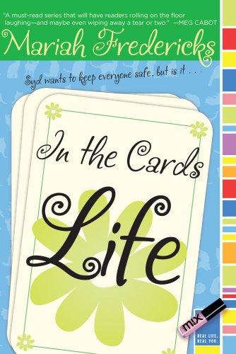 In the Cards: Life: Mariah Fredericks; Illustrator-Liselotte
