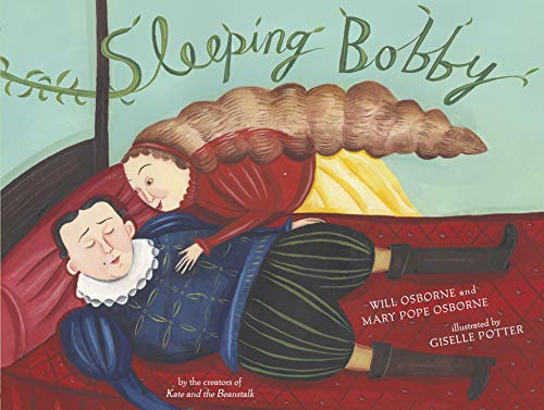 Sleeping Bobby: Osborne, Mary Pope & Will