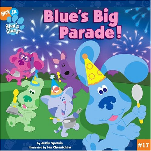 9780689876738: Blue's Big Parade! (Blue's Clues (8x8 Paperback))