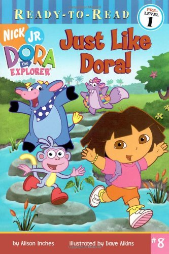 9780689876752: Just Like Dora! (Dora the Explorer Ready-to-Read, Pre-Level 1)