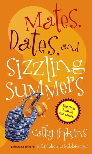 9780689876981: Mates, Dates, and Sizzling Summers (Mates, Dates Series)