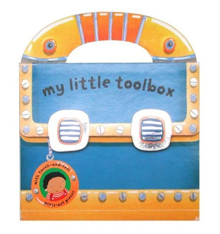 9780689877063: My Little Toolbox