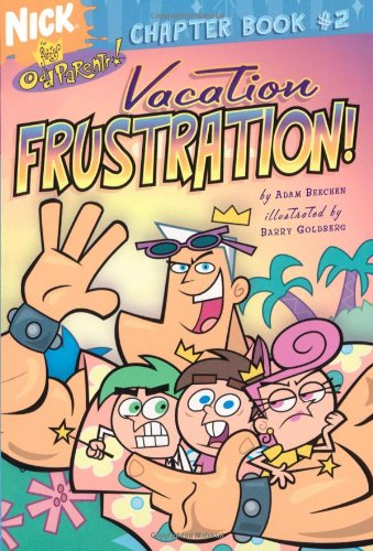 9780689877193: Vacation Frustration! (Fairly OddParents Chapter Books)