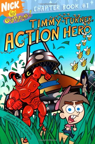 9780689877209: Timmy Turner, Action Hero (Fairly OddParents Chapter Books)