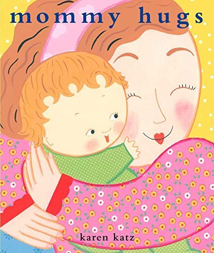 9780689877728: Mommy Hugs