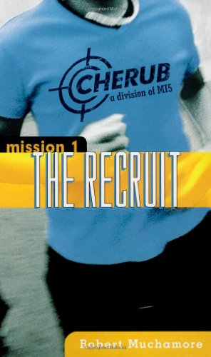 9780689877797: The Recruit (Cherub)