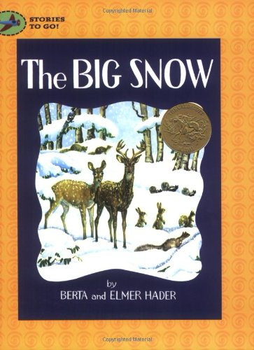 9780689878268: The Big Snow (Stories to Go!)