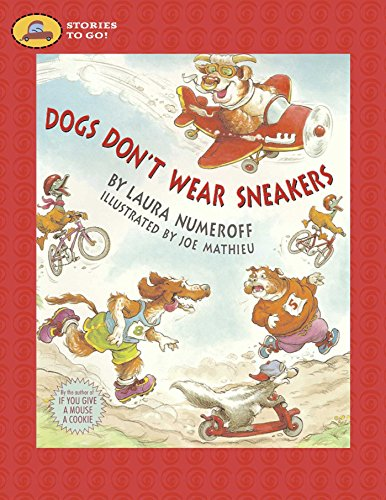 Dogs Don't Wear Sneakers (Stories to Go!): Laura Numeroff