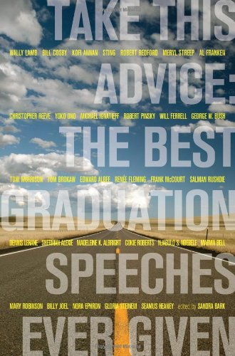 9780689878497: Take This Advice: The Most Nakedly Honest Graduation Speeches Ever Given