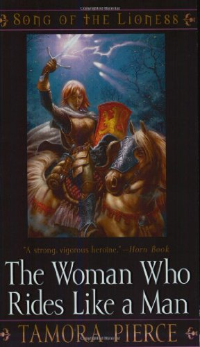 9780689878589: The Woman Who Rides Like a Man (The Song of the Lioness)