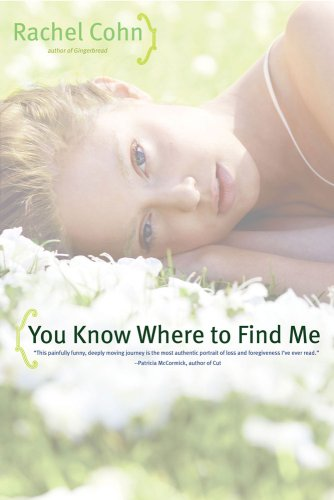 You Know Where to Find Me (0689878605) by Cohn, Rachel