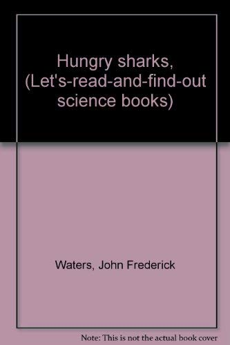Hungry Sharks (Let's-Read-and-Find-Out Science Book)