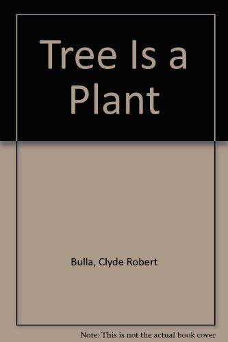 9780690002010: Tree Is a Plant