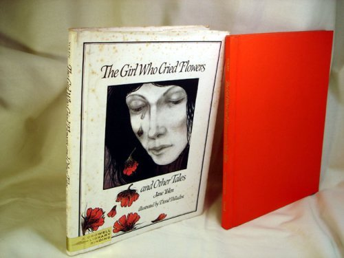 The Girl Who Cried Flowers and Other Tales: Yolen, Jane