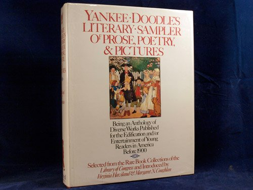 Yankee Doodle's Literary Sampler of Prose, Poetry, and Pictures