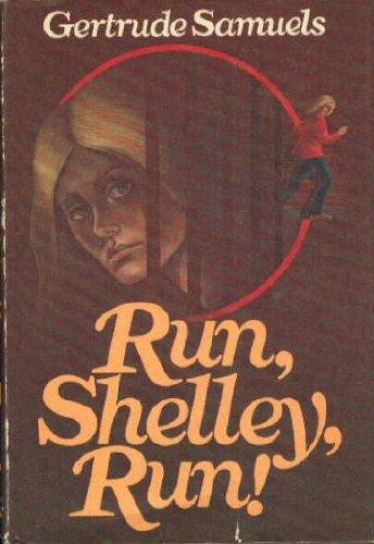 Run, Shelley, Run!: Gertrude Samuels