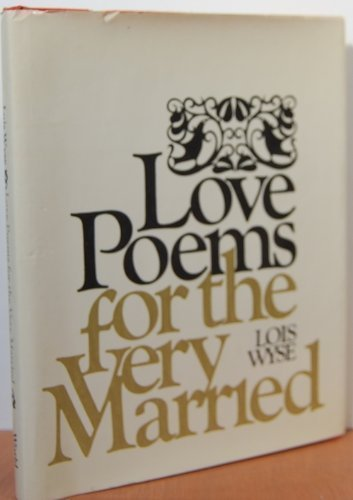 9780690003543: Love Poems for the Very Married