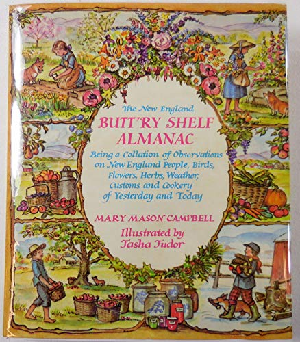 9780690003611: The New England Butt'Ry Shelf Almanac: Being a Collation of Observations on New England People, Birds, Flowers, Herbs, Weather, Customs, and Cookery o