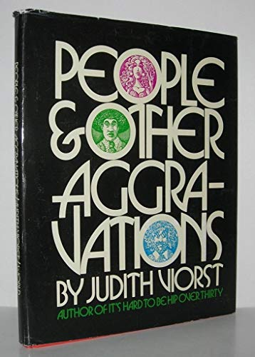 People and Other Aggravations.: Judith. Viorst