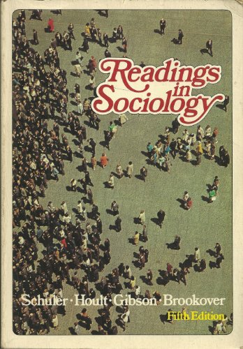 Readings in sociology,: Schuler, Edgar Albert