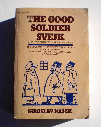 9780690004663: The good soldier Svejk and his fortunes in the World War