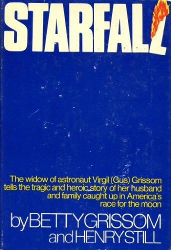 Starfall: Betty Grissom