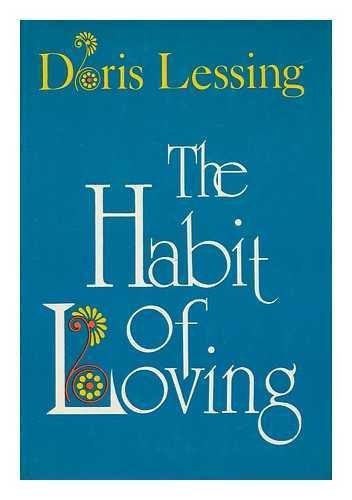 The Habit of Loving: Lessing, Doris