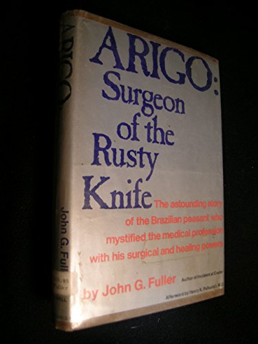 Arigo:Surgeon of the Rusty Knife: Surgeon of the Rusty Knife