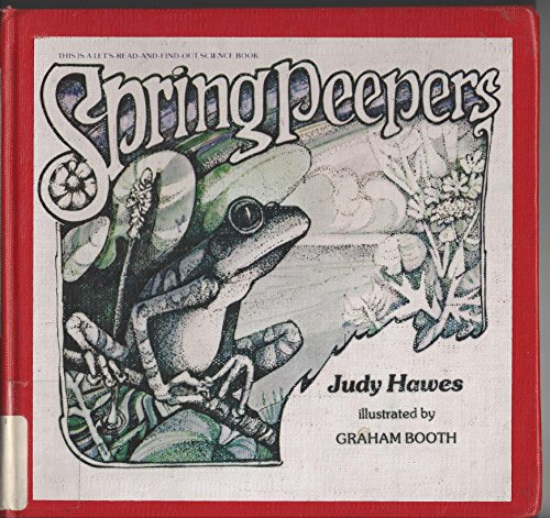 9780690005233: Spring peepers (Let's-read-and-find-out science books)