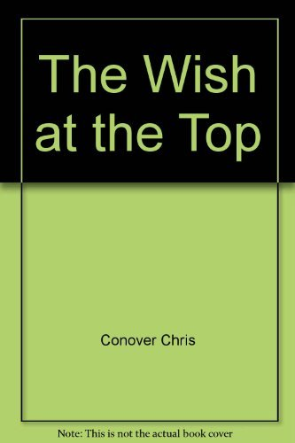 9780690005288: The Wish at the Top