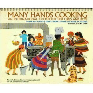 9780690005363: Many Hands Cooking: An International Cookbook for Girls and Boys