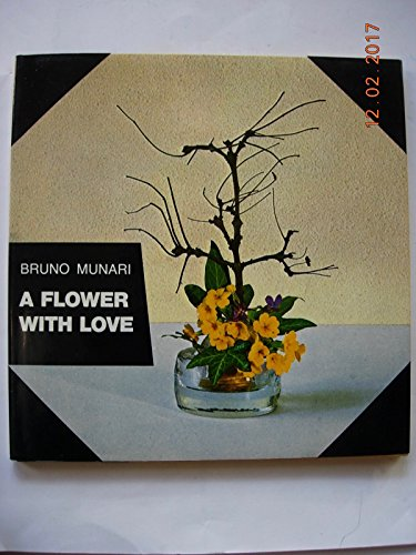 9780690005707: A Flower with Love
