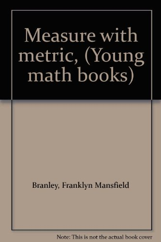 9780690005776: Measure with metric, (Young math books)