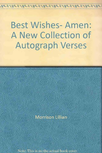 9780690005790: Best wishes, amen;: A new collection of autograph verses