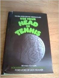 Use your head in tennis,: Harman, Bob