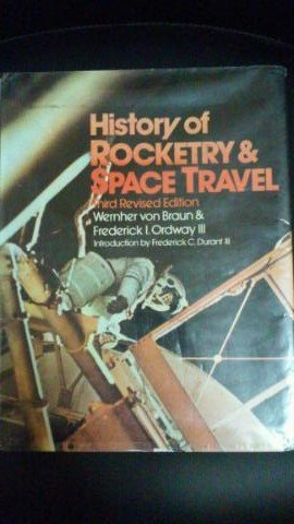 History of rocketry & space travel: Von Braun, Wernher