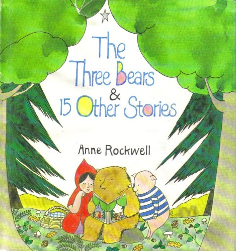9780690005974: The Three Bears & 15 Other Stories