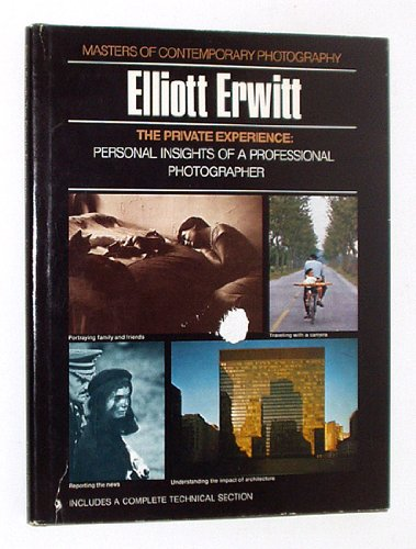 9780690006230: The Private Experience: Elliott Erwitt (Masters of Contemporary Photography)