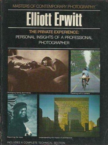 9780690006247: The private experience Elliott Erwitt