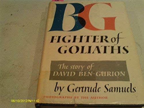 9780690006308: B-G: fighter of Goliaths;: The story of David Ben-Gurion