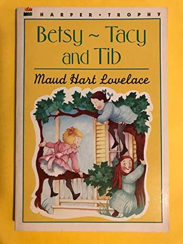 9780690006322: Betsy-Tacy and Tib