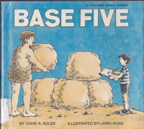 9780690006681: Base five, (Young math books)