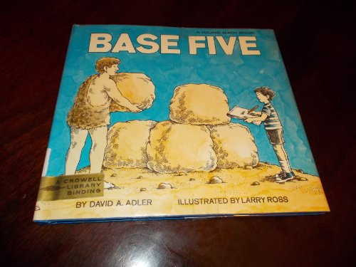 9780690006698: Base Five (Young Math Books)