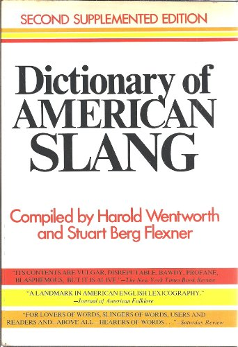 9780690006704: Dictionary of American Slang