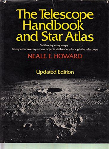 9780690006865: The telescope handbook and star atlas