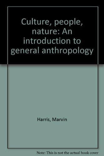 9780690007084: Culture, people, nature: An introduction to general anthropology